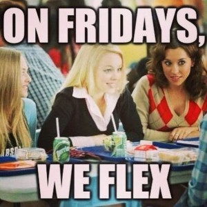 on fridays we flex